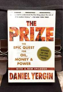 # Highly Recommended《New Book Condition + The Pulitzer Prize Winner + The Histoty And Power of Oil To Shake & Shape Global Economy And Geopolitics Today & Tomorrow》Daniel Yergin - THE PRIZE : The Epic Quest for Oil, Money and Power