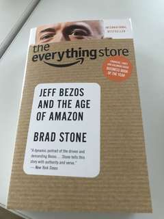 The Everything Store : Jeff Bazos and The Age of Amazon