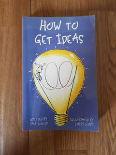 How to get ideas by Jack Foster