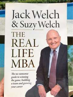 The Real Life MBA by Jack Welch