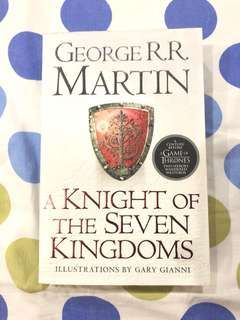 A Knight of the Seven Kingdoms by George R. R. Martin. Illustrations by Gary Gianni