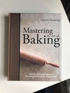 Mastering the art of baking Anneka Manning