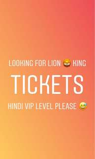 Looking for 2 Lion King Tickets
