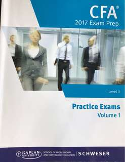 CFA 2017 Level II Exam Prep Practice Exams Volume 1