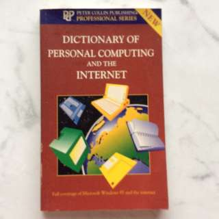 Dictionary Personal Computing and the Internet