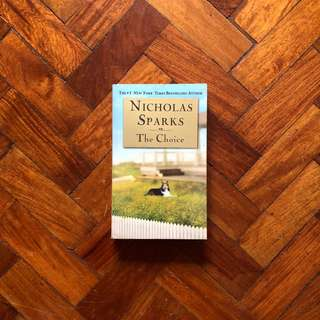 NICHOLAS SPARKS- THE CHOICE