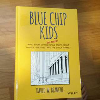 Blue Chip Kids by David W. Bianchi