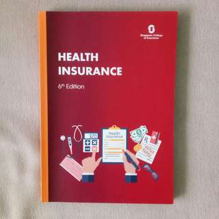 (As Of July 2017) CMFAS HI Health Insurance 6th Edition