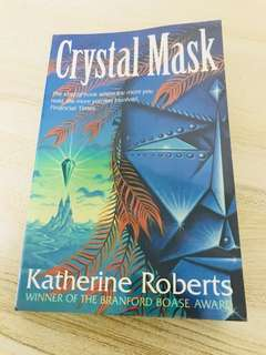 Crystal Mask (The Echorium Sequence #2) by Katherine Roberts (Special first paperback edition 2002)