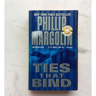Ties that Bind by Phillip Margolin