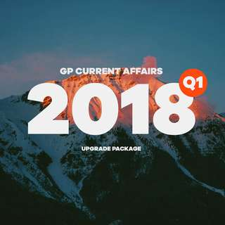 [Upgrade Package] 2018 Q1 - GP Current Affairs Notes / GP Examples