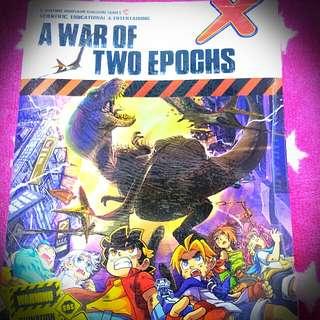 A WAR OF TWO EPOCHS