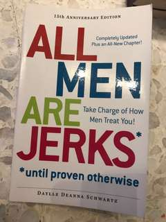 All men are jerks *until proven otherwise*