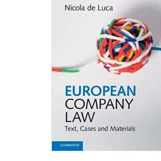 BRAND NEW - Wrapped - European Company Law: Text, Cases and Materials [Nicola de Luca]