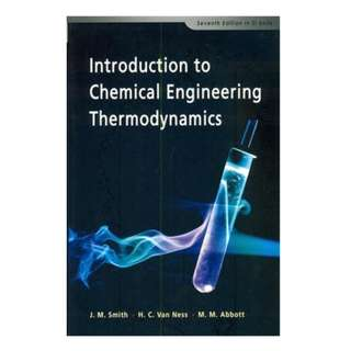 NUS CN2121 Introduction to Chemical Engineering Thermodynamics by J.M. Smith, H.C. Van Ness & M. M. Abbott (7th edition SI Units)