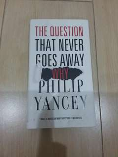 The Question That Never Goes Away Why - Philip Yancey (hardcover)