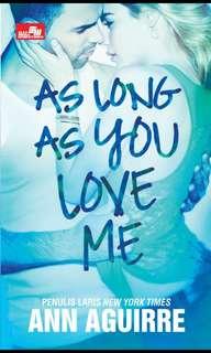 As Love As You Love Me By Ann Aguirre