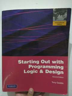 Starting Out with Programming Logic & Design; Second Edition; Tony Gaddis; Pearson