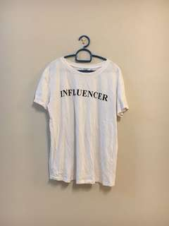 Influencer white Tee