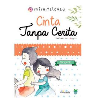 Ebook Cinta Tanpa Cerita - @infiniteloved