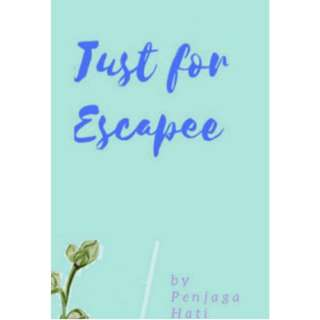 Ebook Just For Escapee - Penjaga Hati