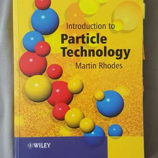 CN3124 Introduction to Particle Technology Martin Rhodes