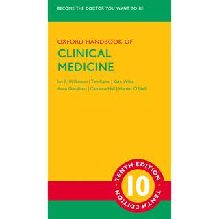 Oxford Handbook of Clinical Medicine 10th Tenth Edition by Ian B. Wilkinson, Tim Raine, Kate Wiles, Anna Goodhart, Catriona Hall, Harriet O'Neill - Oxford University Press