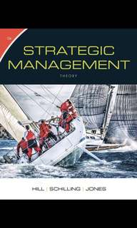 Strategic Management Theory: An Integrated Approach, 12th Edition by Hill, Schilling and Jones