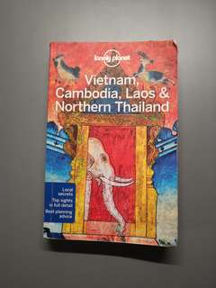 Lonely Planet: Vietnam, Cambodia, Laos & Northern Thailand