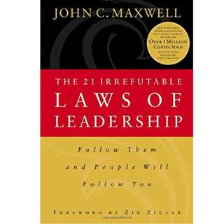Ebook- The 21 Irrefutable Laws of Leadership: Follow Them and People Will Follow You