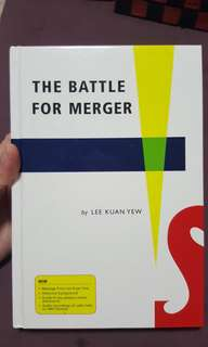 The Battle For Merger by Lee Kuan Yew