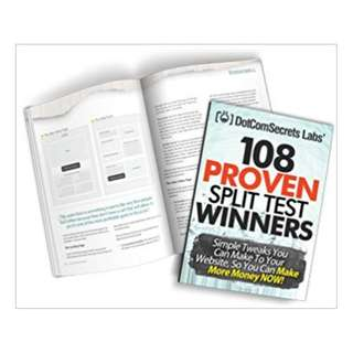 108 Proven Split Test Winners. Simple Tweaks You Can Make to Your Website, so You Can Make More Money Now! (2013) BY Russell Brunson  (Author)