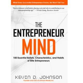 Ebook- The Entrepreneur Mind: 100 Essential Beliefs, Characteristics, and Habits of Elite Entrepreneurs