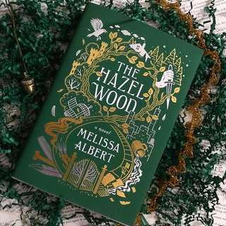 Hazel Wood by Melissa Albert (Exclusive Signed, Forest Edition Hardback with stickers)