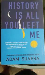 History is all you left me(adam silvera)