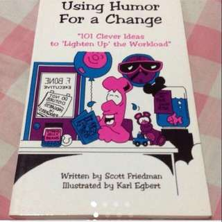 $39 Using Humor For A Change Guide Book from USA (Brand New ) - Motivational Book