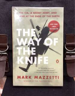 《Bran-New + Winner Of The Pulitzer Prize + A Stunning Secret Of American's CIA Shadow War Operative Across The Globe》THE WAY OF THE KNIFE : The CIA, a Secret Army, and a War at the Ends of the Earth