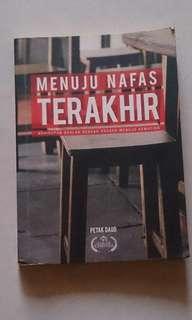 MENUJU NAFAS TERAKHIR by Petak Daud