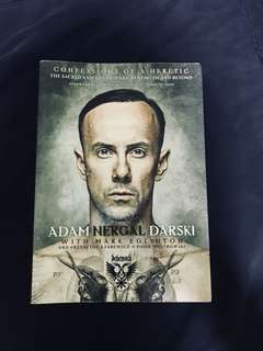 Confessions Of A Heretic: The Sacred And The Profane: Behemoth And Beyond / Signed by Nergal