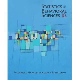 Statistics for the Behavioral / Behavioural Sciences 10th Tenth Edition by Frederick J. Gravetter, Larry B. Wallnau - Cengage Learning