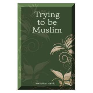 ​Trying To Be Muslim