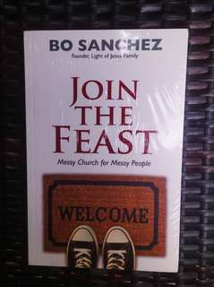 Join the Feast by Bo Sanchez