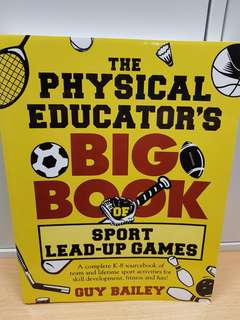 The Physical Educators Big Book of Sport Lead Up Games