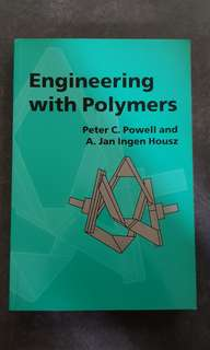 Engineering with Polymers by Peter C Powell and A. Jan Ingen Housz