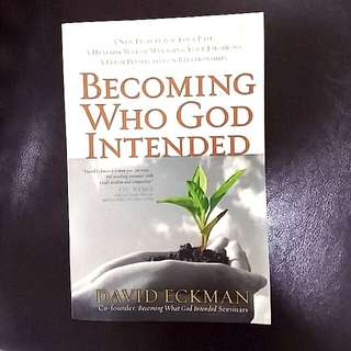 Bn Becoming who God Intended by David Eckmam