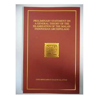 ​Preliminary Statement On A General Theory Of The Islamization Of The Malay-Indonesian Archipelago