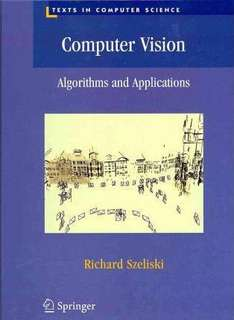Computer Vision : Algorithms and Applications (Books in Computer Science)
