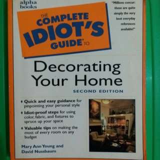The Complete Idiot's Guide to Decorating Your Home