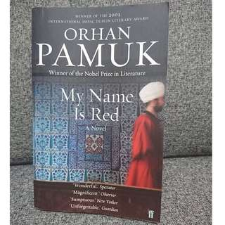 My Name is Red by Orhan Pamuk. An award winning literature.