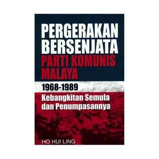 Pergerakan Bersenjata Parti Komunis Malaya 1968-1989 Kebangkitan Semula Dan Penumpasannya